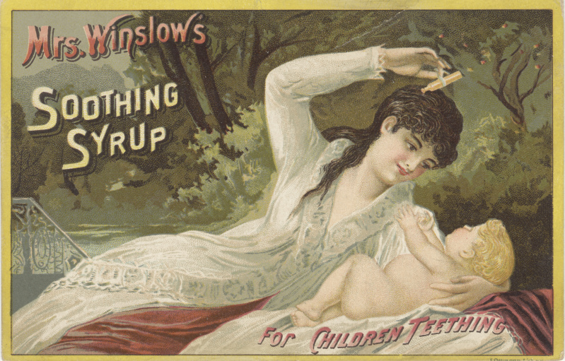 What the freak is MRS. WINSLOW'S SOOTHING SYRUP?